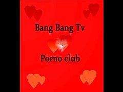 Bang Bang Tv porno club II